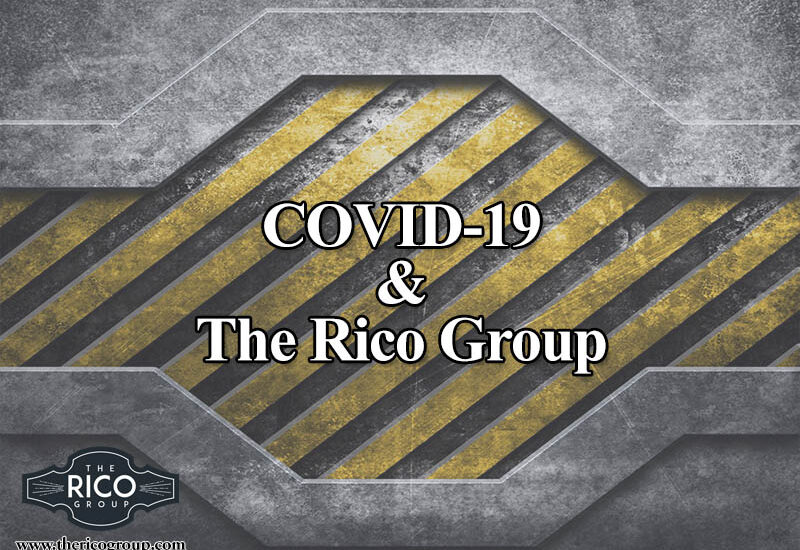 The Rico GroupCOVID-19 & The Rico Group